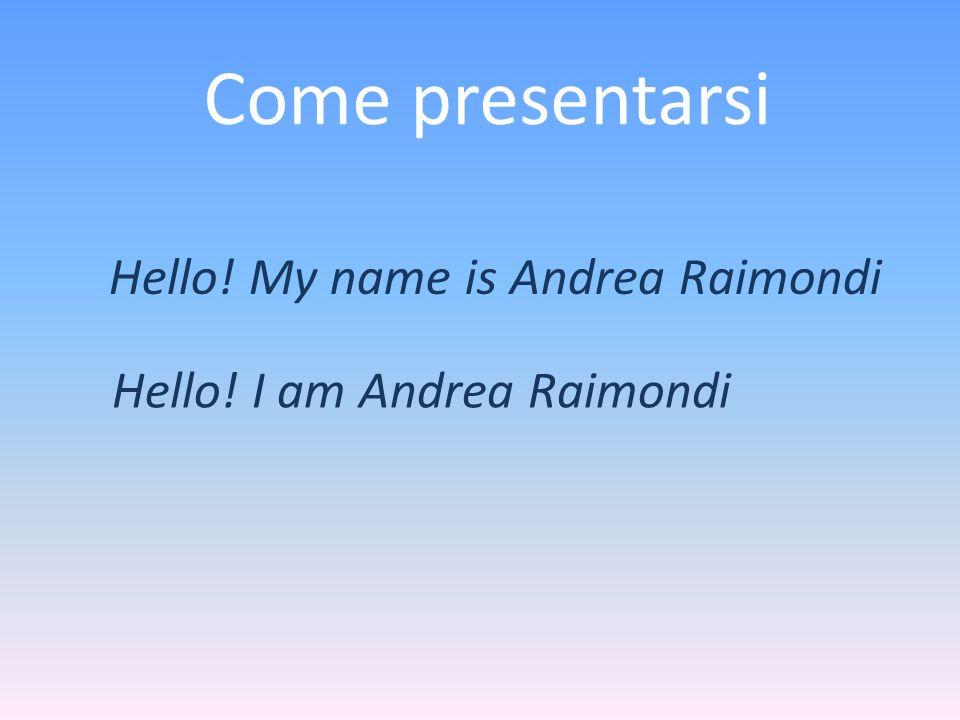 Hello! My name is Andrea Raimondi