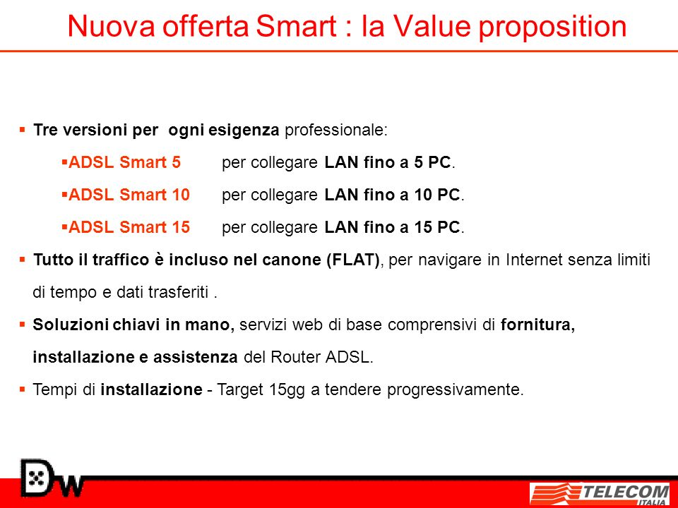 Nuova offerta Smart : la Value proposition
