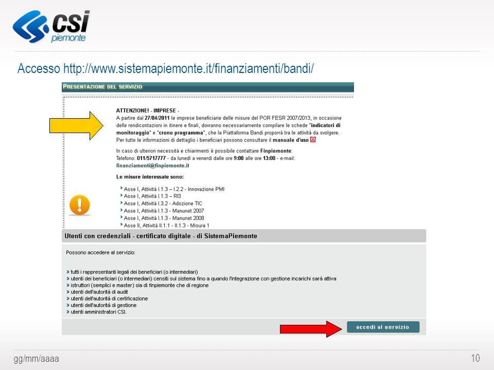 Accesso http://www.sistemapiemonte.it/finanziamenti/bandi/
