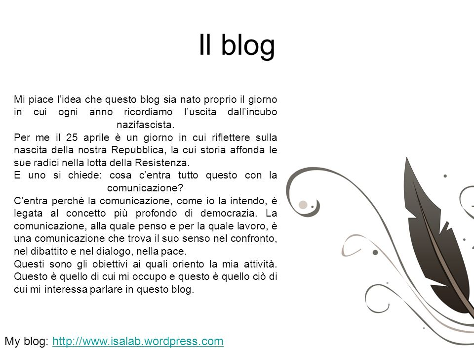 Il blog My blog: http://www.isalab.wordpress.com