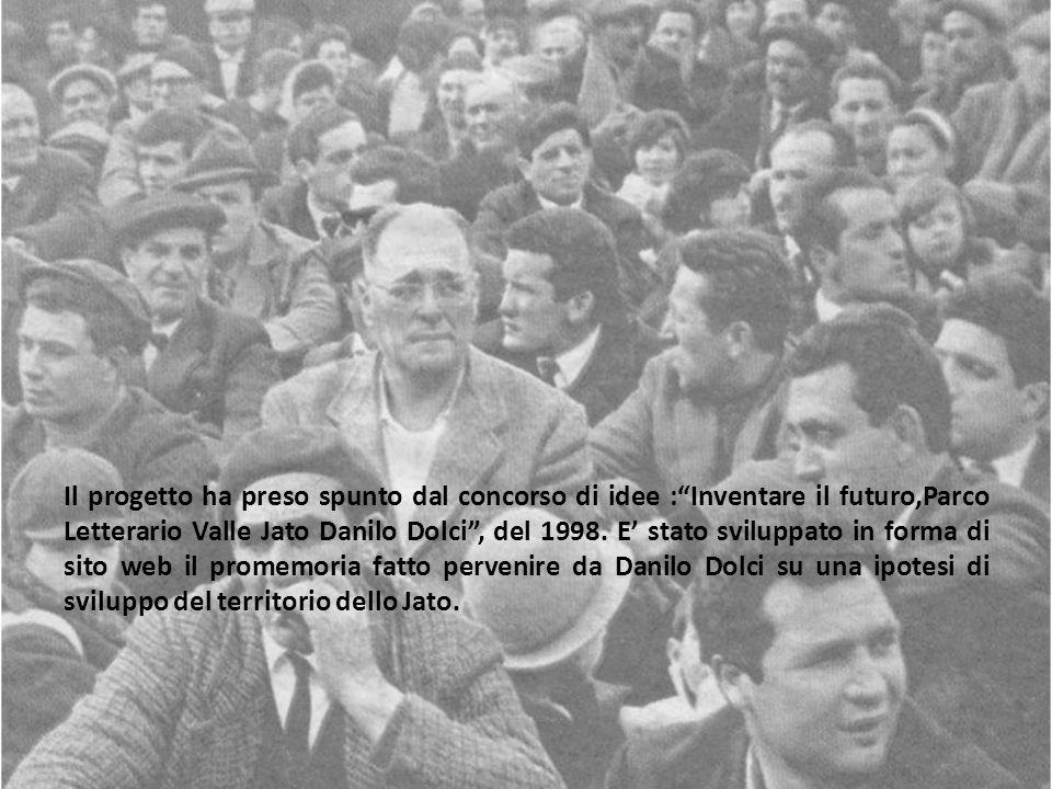 Il progetto ha preso spunto dal concorso di idee : Inventare il futuro,Parco Letterario Valle Jato Danilo Dolci , del 1998.