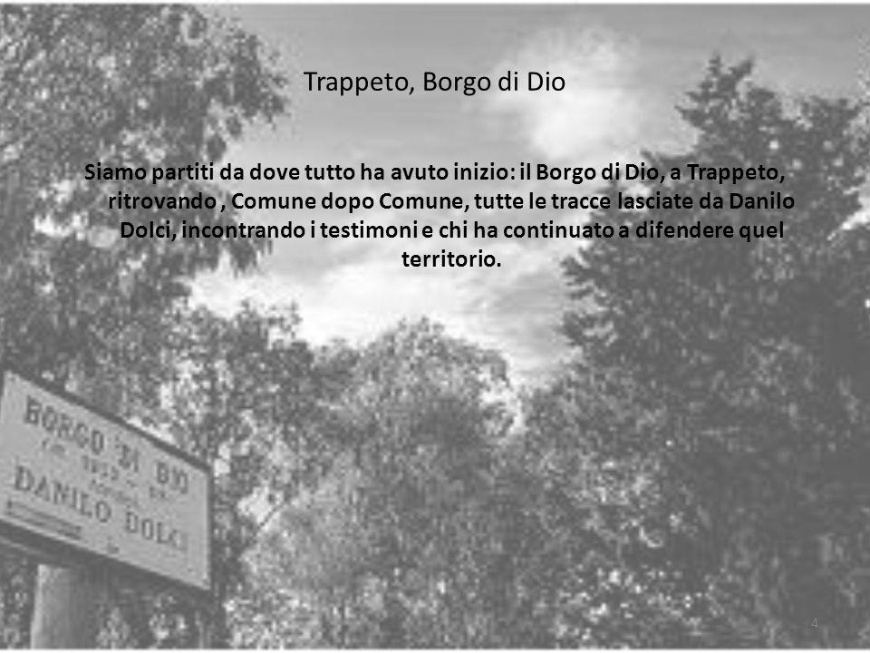 Trappeto, Borgo di Dio