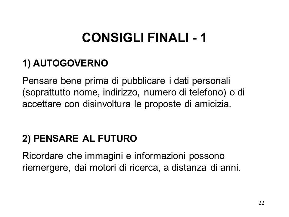 CONSIGLI FINALI - 1 1) AUTOGOVERNO
