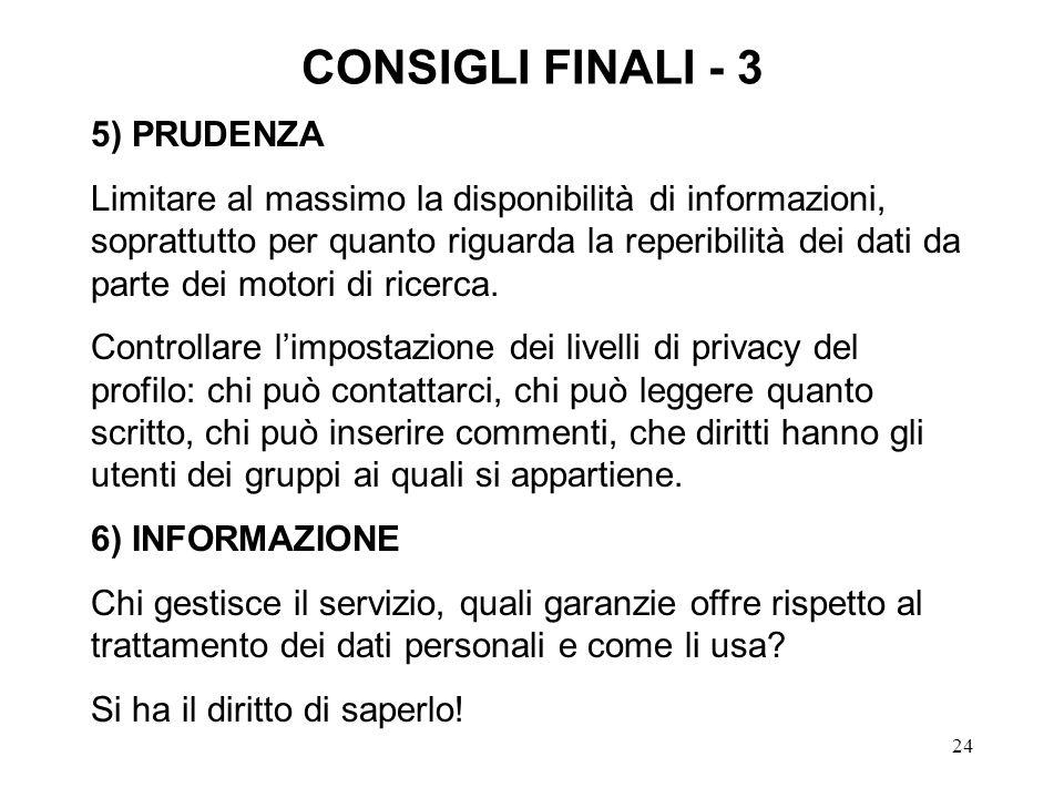 CONSIGLI FINALI - 3 5) PRUDENZA