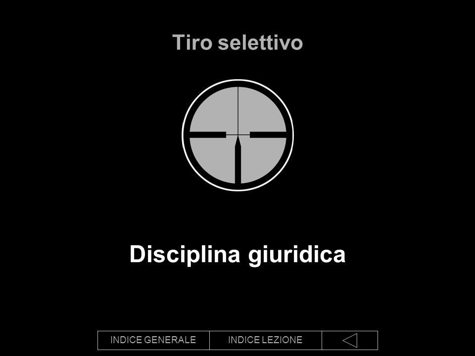 Tiro selettivo Disciplina giuridica