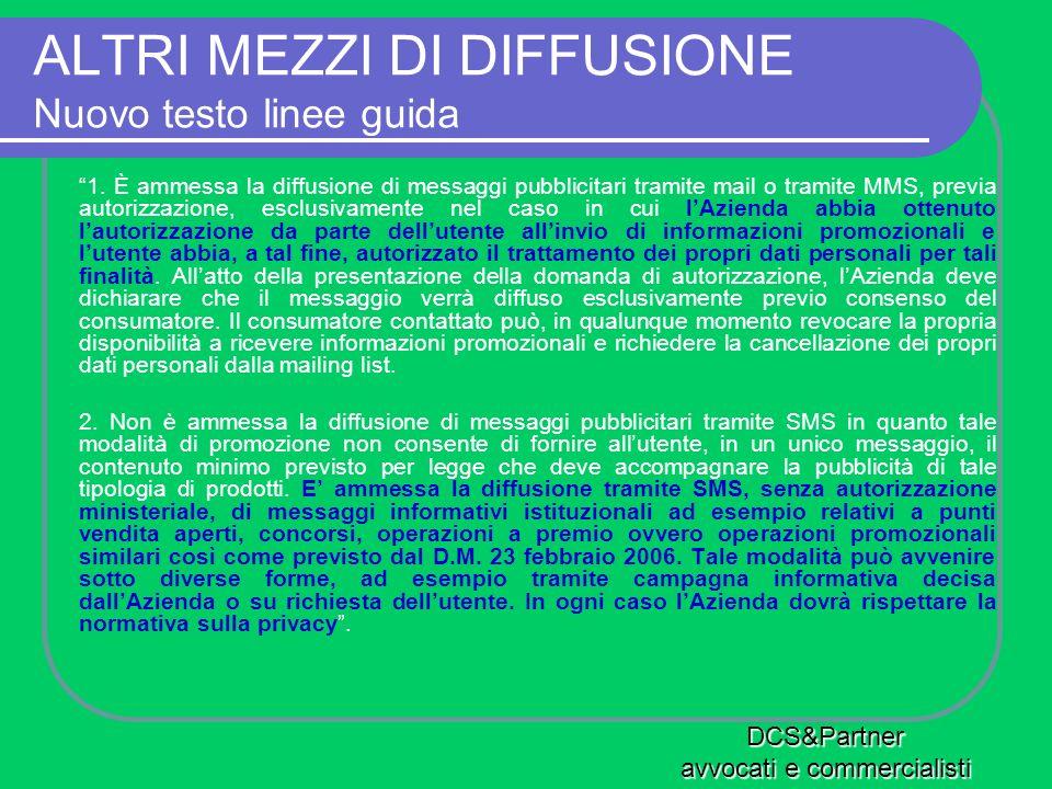 ALTRI MEZZI DI DIFFUSIONE Nuovo testo linee guida