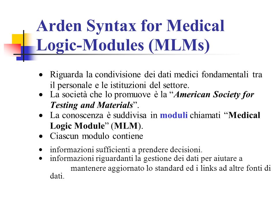 Arden Syntax for Medical Logic-Modules (MLMs)