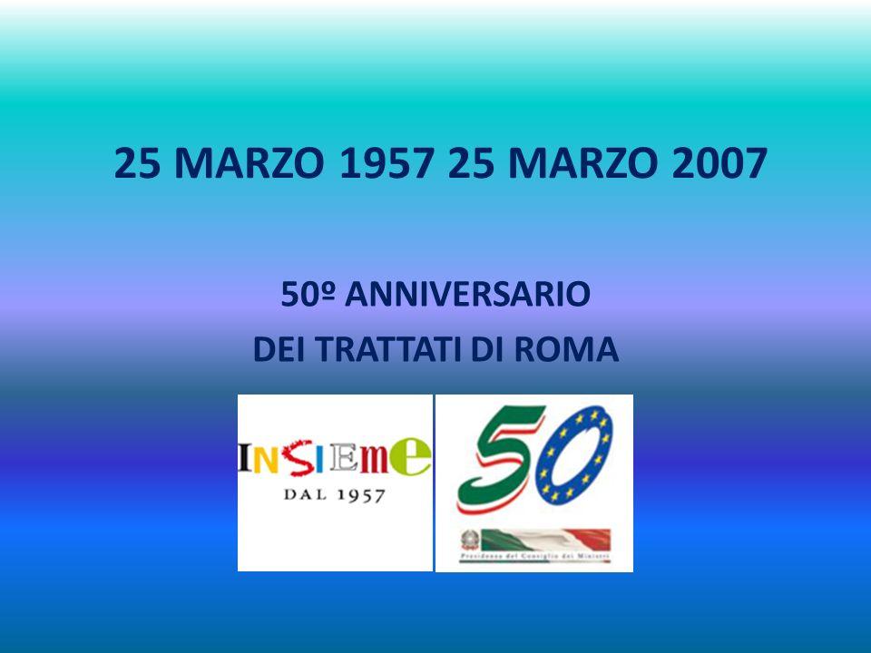 50º ANNIVERSARIO DEI TRATTATI DI ROMA
