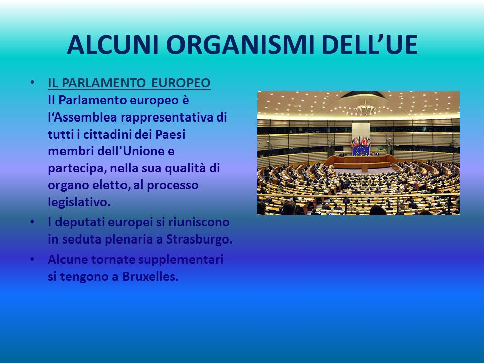 ALCUNI ORGANISMI DELL'UE