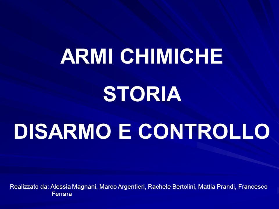 ARMI CHIMICHE STORIA DISARMO E CONTROLLO
