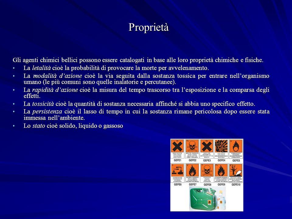 Proprietà Gli agenti chimici bellici possono essere catalogati in base alle loro proprietà chimiche e fisiche.