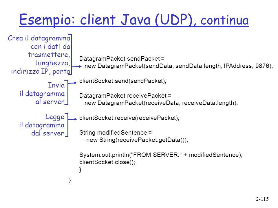 Esempio: client Java (UDP), continua