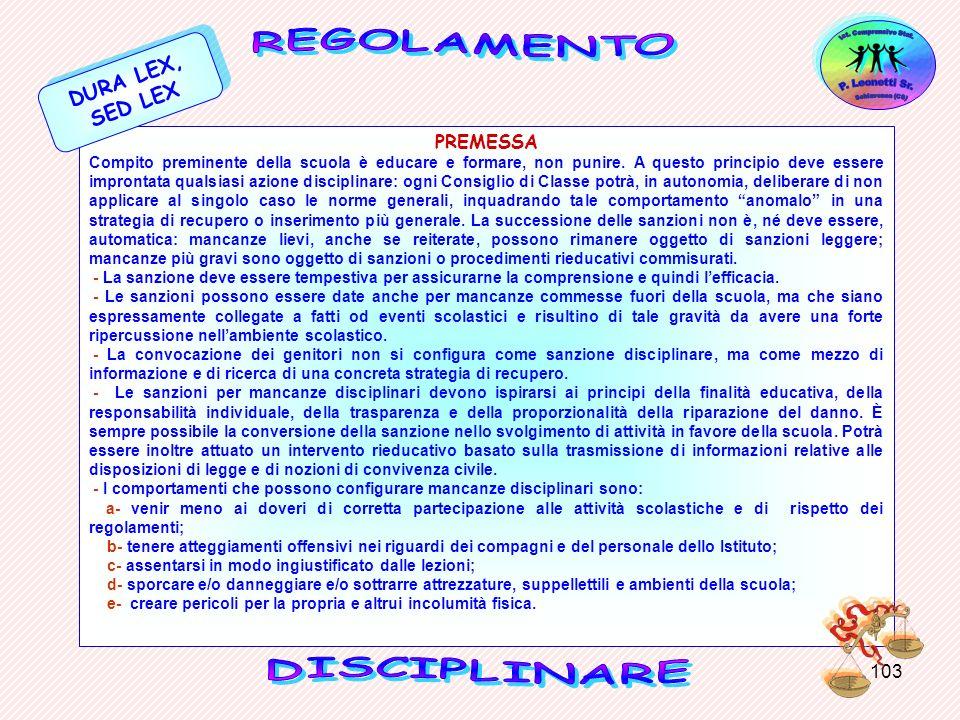 DURA LEX, SED LEX REGOLAMENTO PREMESSA DISCIPLINARE