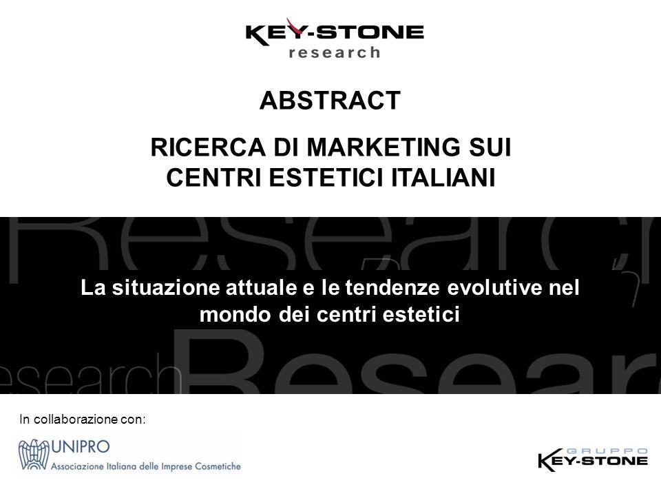 RICERCA DI MARKETING SUI CENTRI ESTETICI ITALIANI