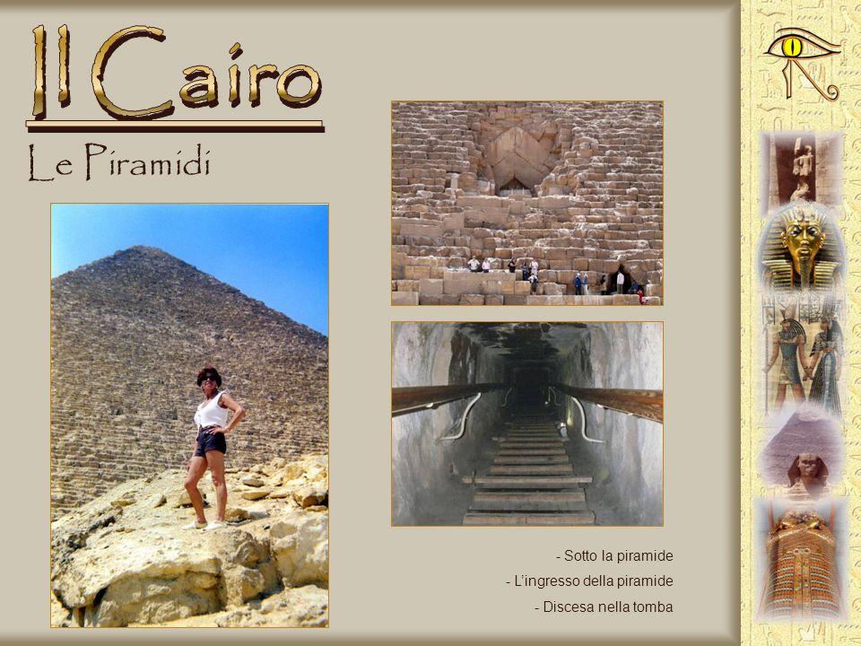 Il Cairo Le Piramidi Sotto la piramide L'ingresso della piramide