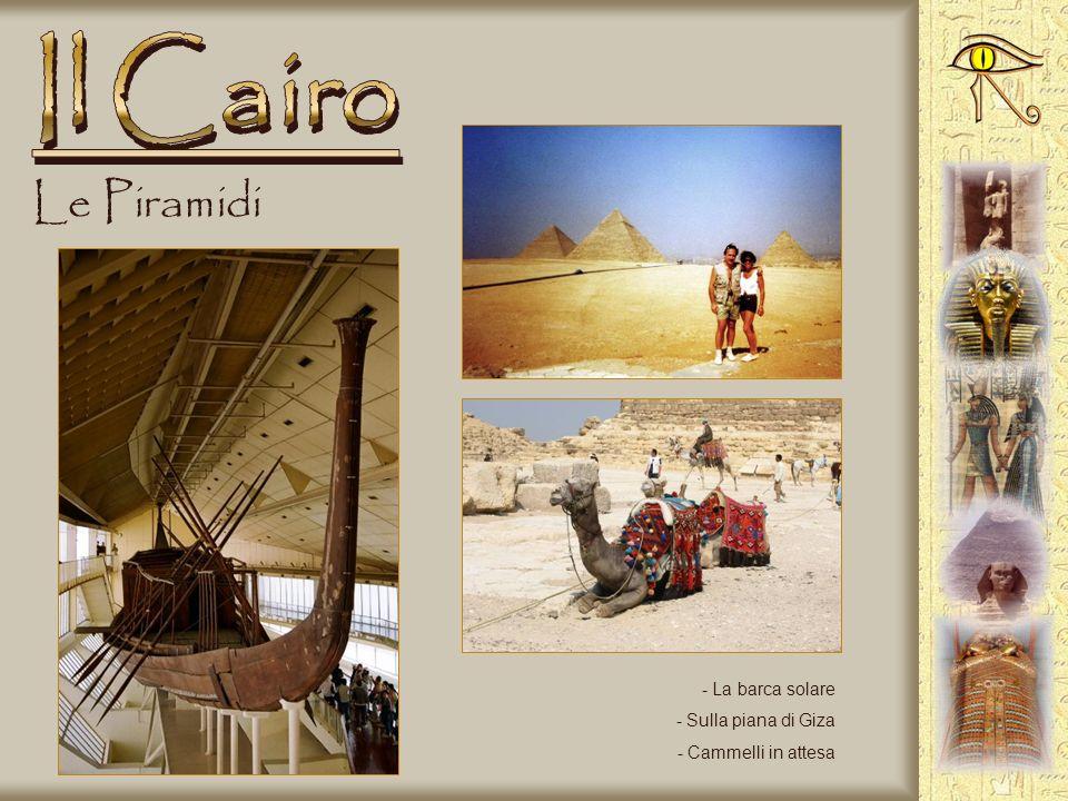 Il Cairo Le Piramidi La barca solare Sulla piana di Giza