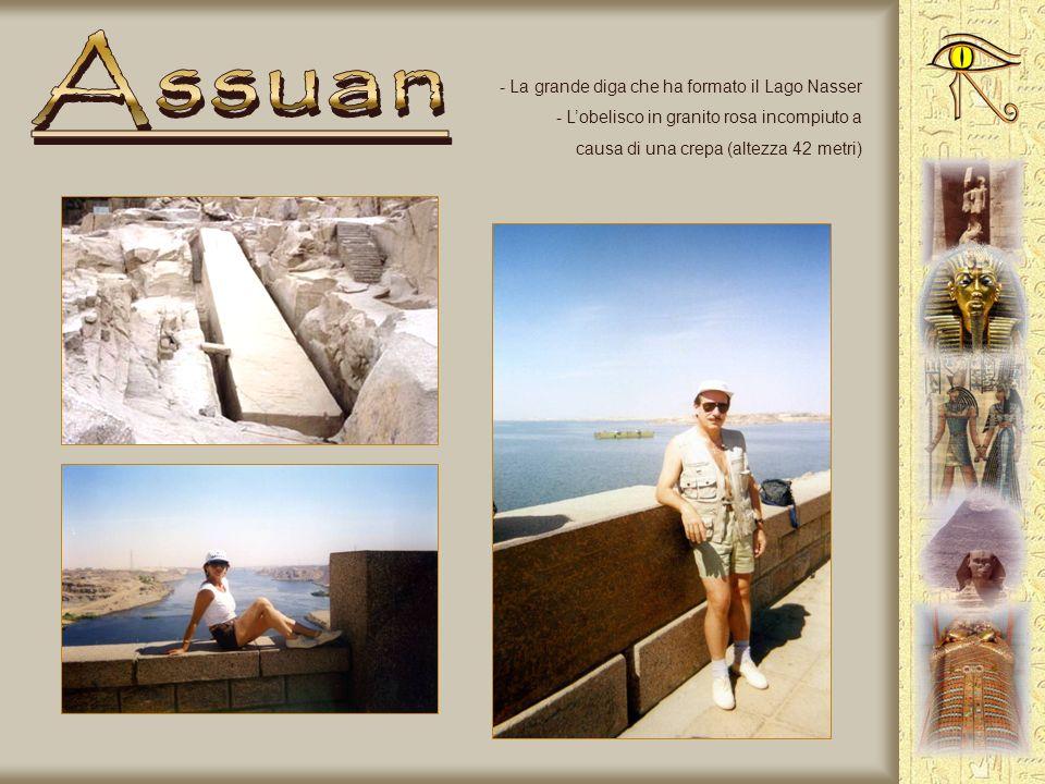 Assuan La grande diga che ha formato il Lago Nasser