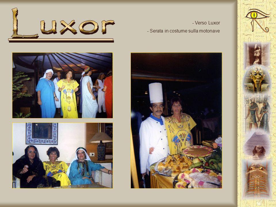 Luxor Verso Luxor Serata in costume sulla motonave