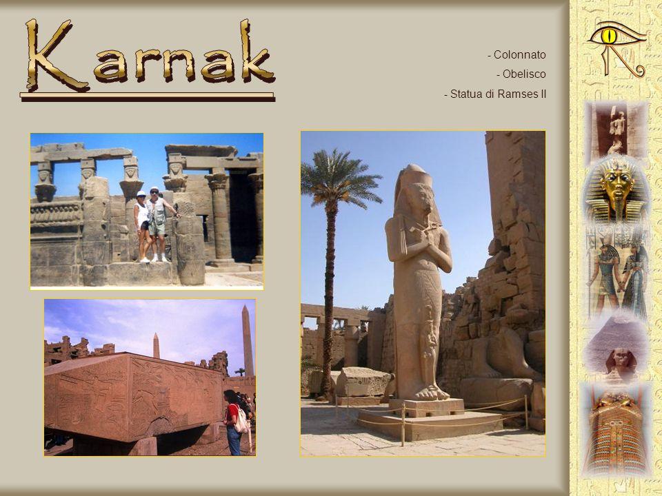 Karnak Colonnato Obelisco Statua di Ramses II