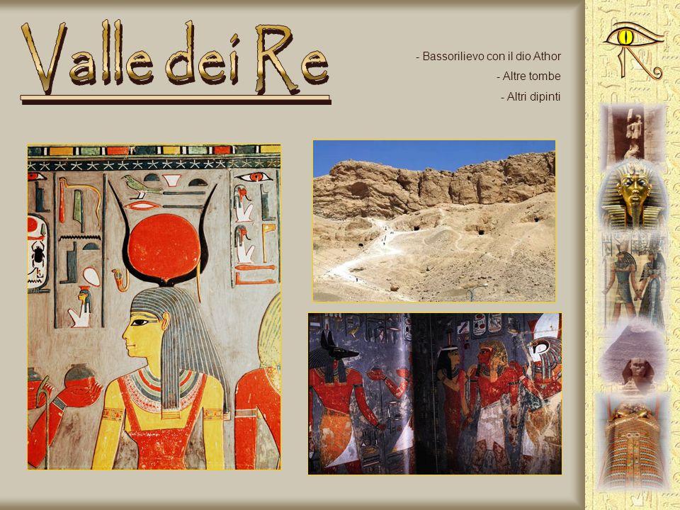 Valle dei Re Bassorilievo con il dio Athor Altre tombe Altri dipinti