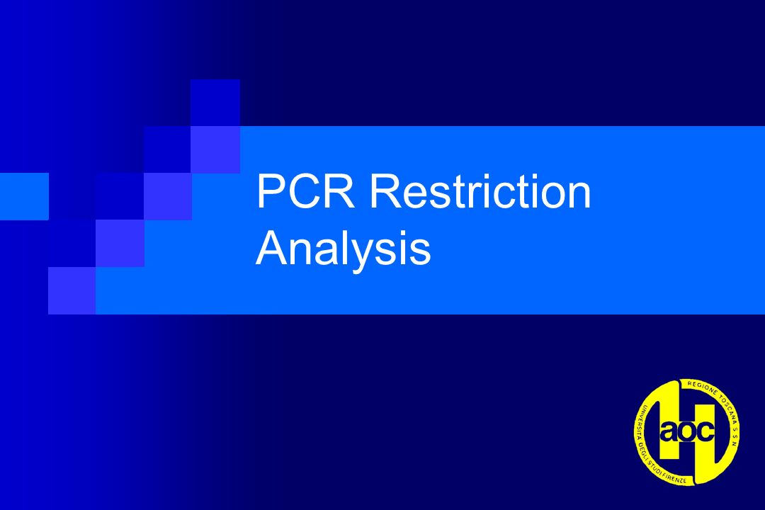 PCR Restriction Analysis
