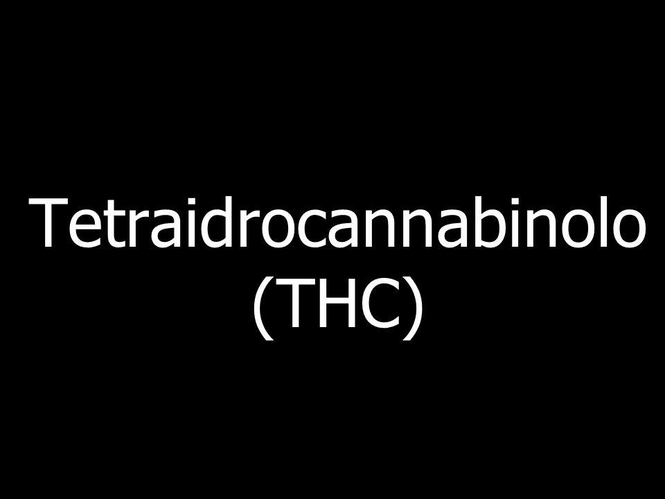 Tetraidrocannabinolo(THC)