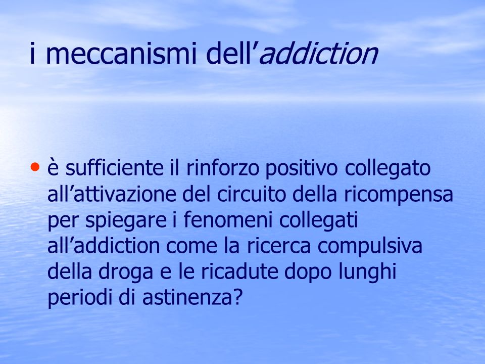 i meccanismi dell'addiction