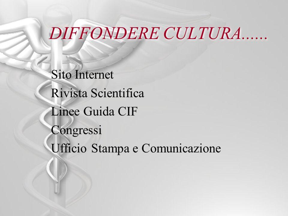 DIFFONDERE CULTURA...... Sito Internet Rivista Scientifica