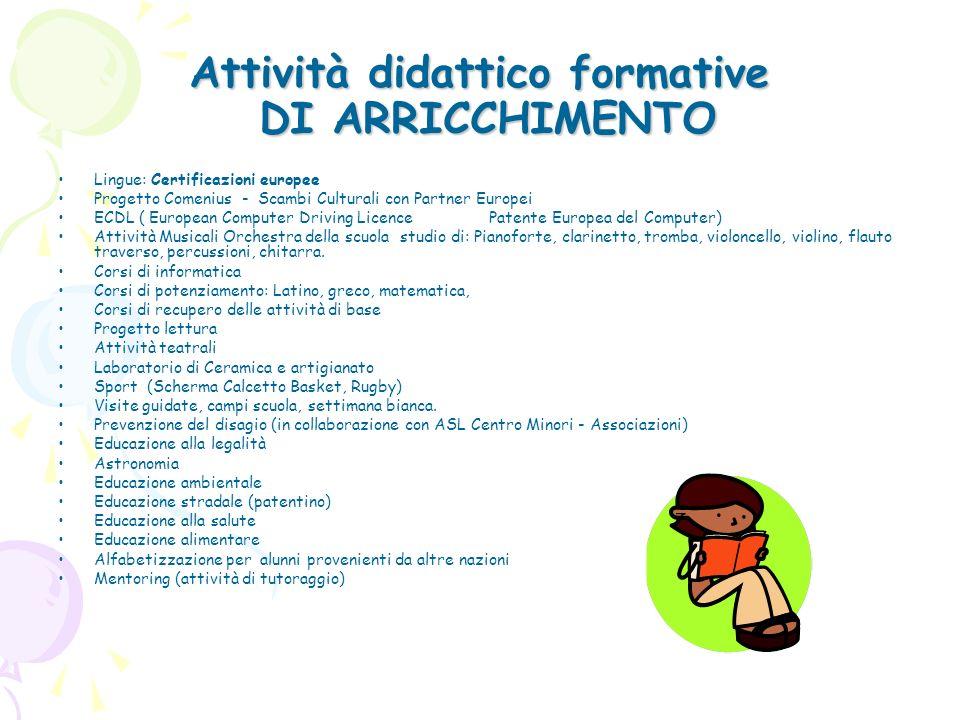 Attività didattico formative DI ARRICCHIMENTO
