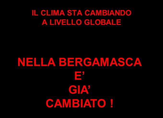 IL CLIMA STA CAMBIANDO A LIVELLO GLOBALE