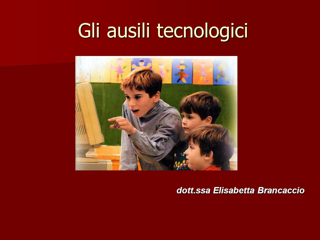 Gli ausili tecnologici