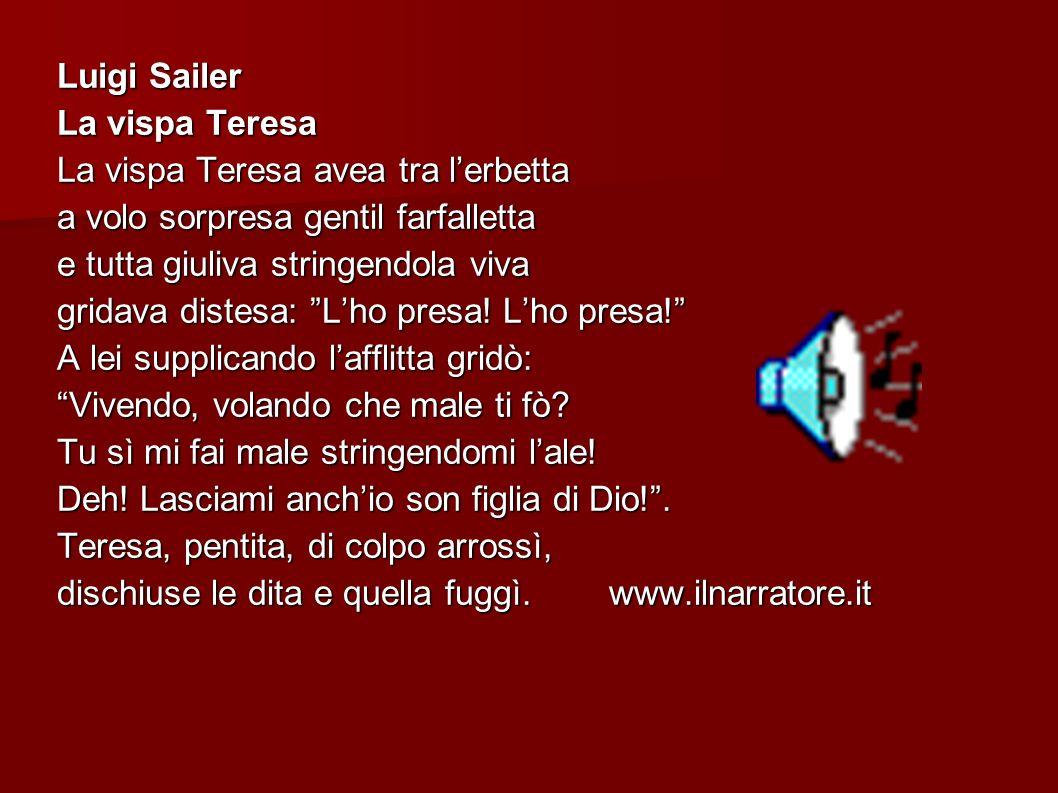 Luigi Sailer La vispa Teresa. La vispa Teresa avea tra l'erbetta. a volo sorpresa gentil farfalletta.