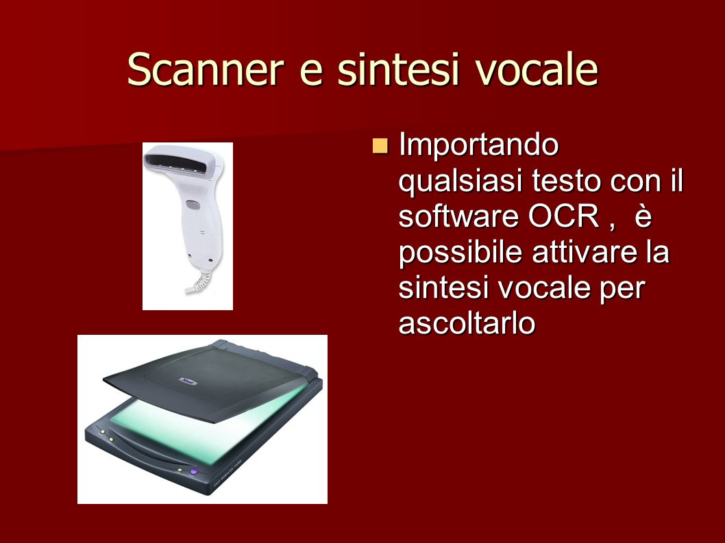 Scanner e sintesi vocale