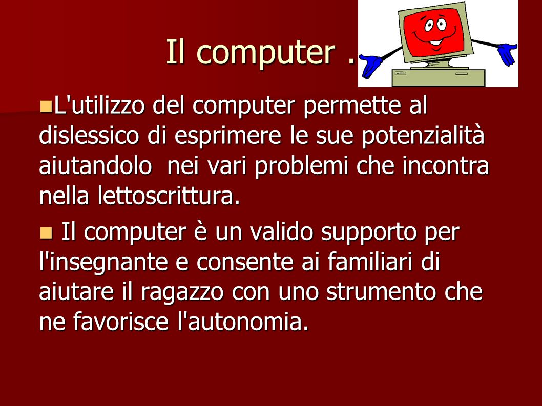 Il computer ...
