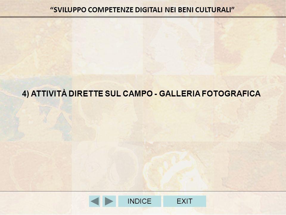 4) ATTIVITÀ DIRETTE SUL CAMPO - GALLERIA FOTOGRAFICA