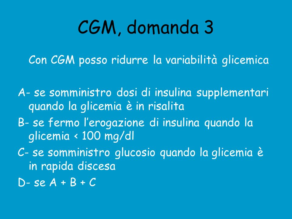 CGM, domanda 3 Con CGM posso ridurre la variabilità glicemica