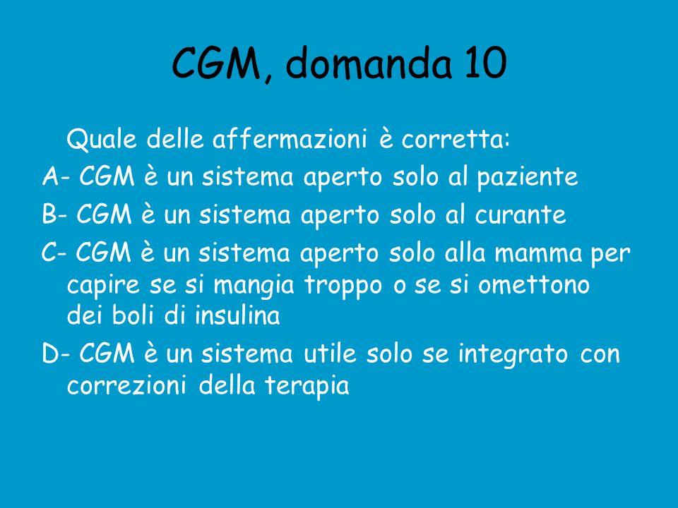 CGM, domanda 10 Quale delle affermazioni è corretta:
