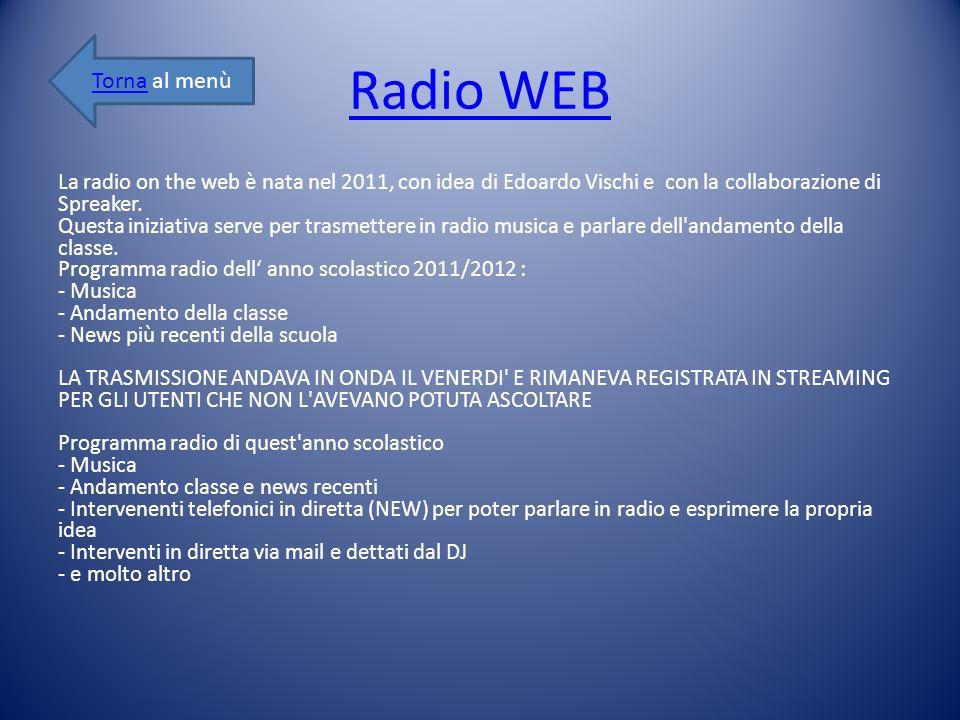 Radio WEB Torna al menù.