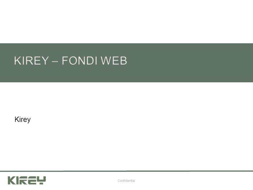 KIREY – FONDI WEB Kirey Confidential