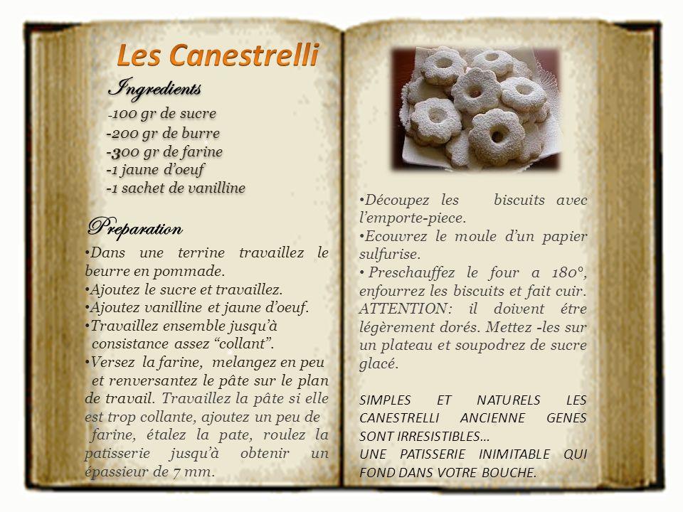 Les Canestrelli Ingredients Preparation -100 gr de sucre