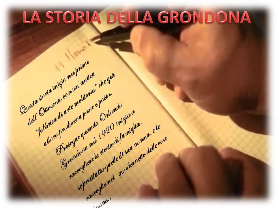 LA STORIA DELLA GRONDONA