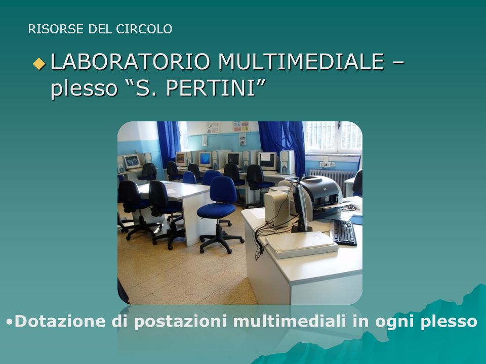 LABORATORIO MULTIMEDIALE – plesso S. PERTINI
