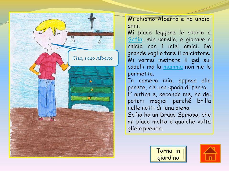 Mi chiamo Alberto e ho undici anni.