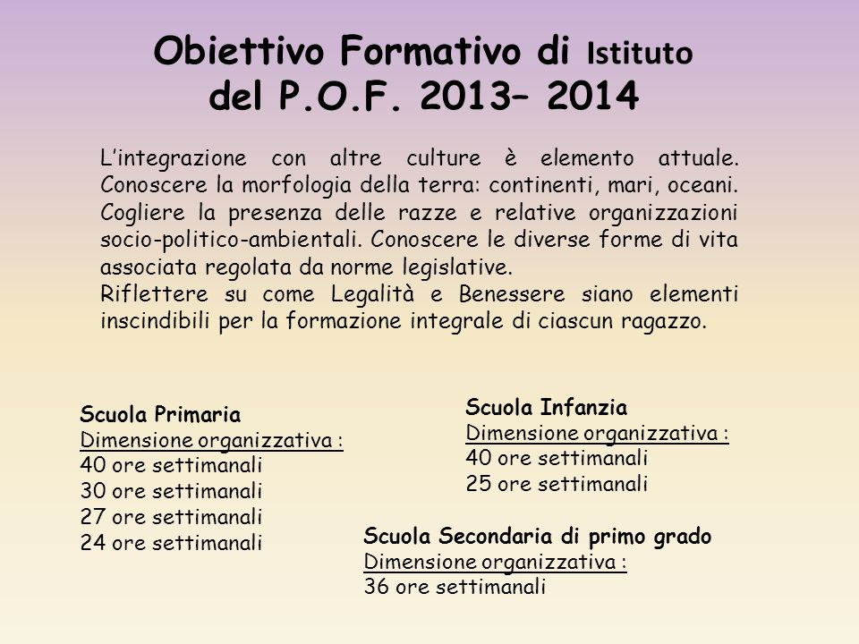 Obiettivo Formativo di Istituto del P.O.F. 2013– 2014