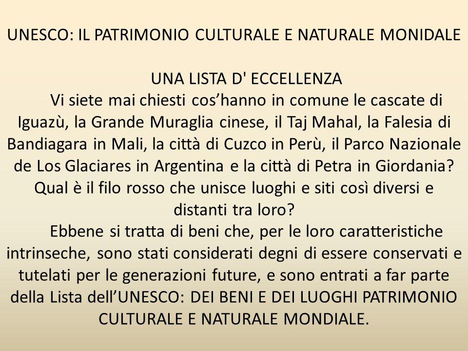UNESCO: IL PATRIMONIO CULTURALE E NATURALE MONIDALE