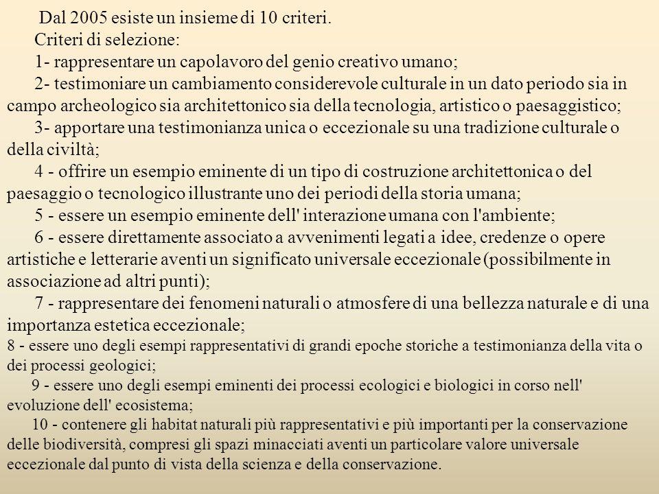 Dal 2005 esiste un insieme di 10 criteri. Criteri di selezione: