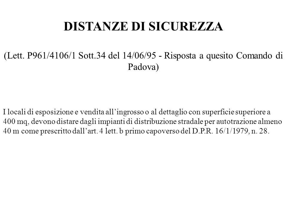 DISTANZE DI SICUREZZA (Lett. P961/4106/1 Sott.34 del 14/06/95 - Risposta a quesito Comando di Padova)