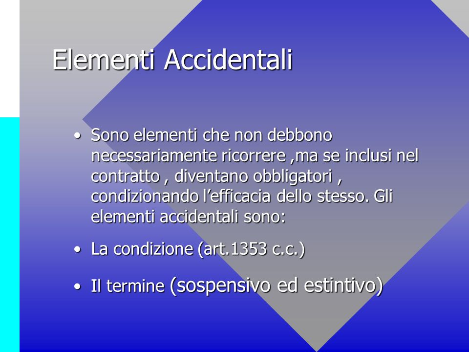Elementi Accidentali