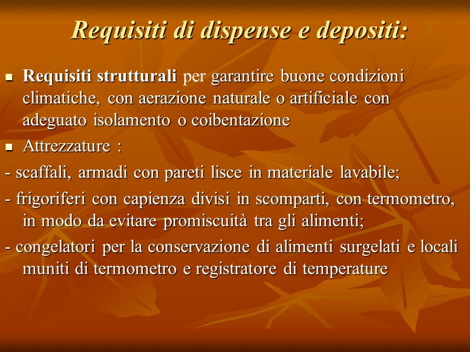 Requisiti di dispense e depositi: