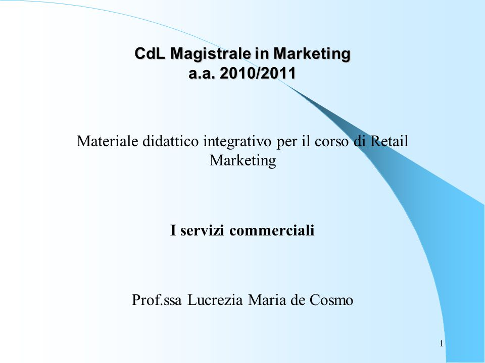 CdL Magistrale in Marketing a.a. 2010/2011